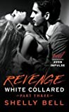 Revenge (White Collared, #3)