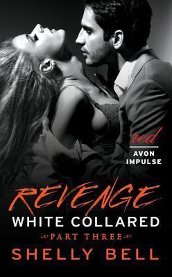 Revenge (White Collared, #3)