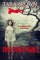 Imaginations (Imaginations, #1)