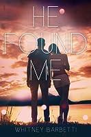 He Found Me (He Found Me, #1)