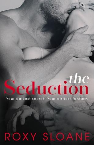 The Seduction 1 (The Seduction, #1)