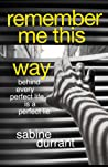 Remember Me This Way by Sabine Durrant audiobook