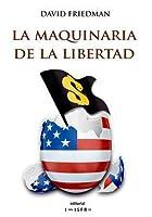La maquinaria de la libertad