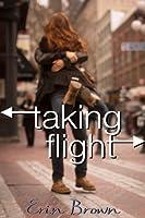 Taking Flight (Taking Flight #1)