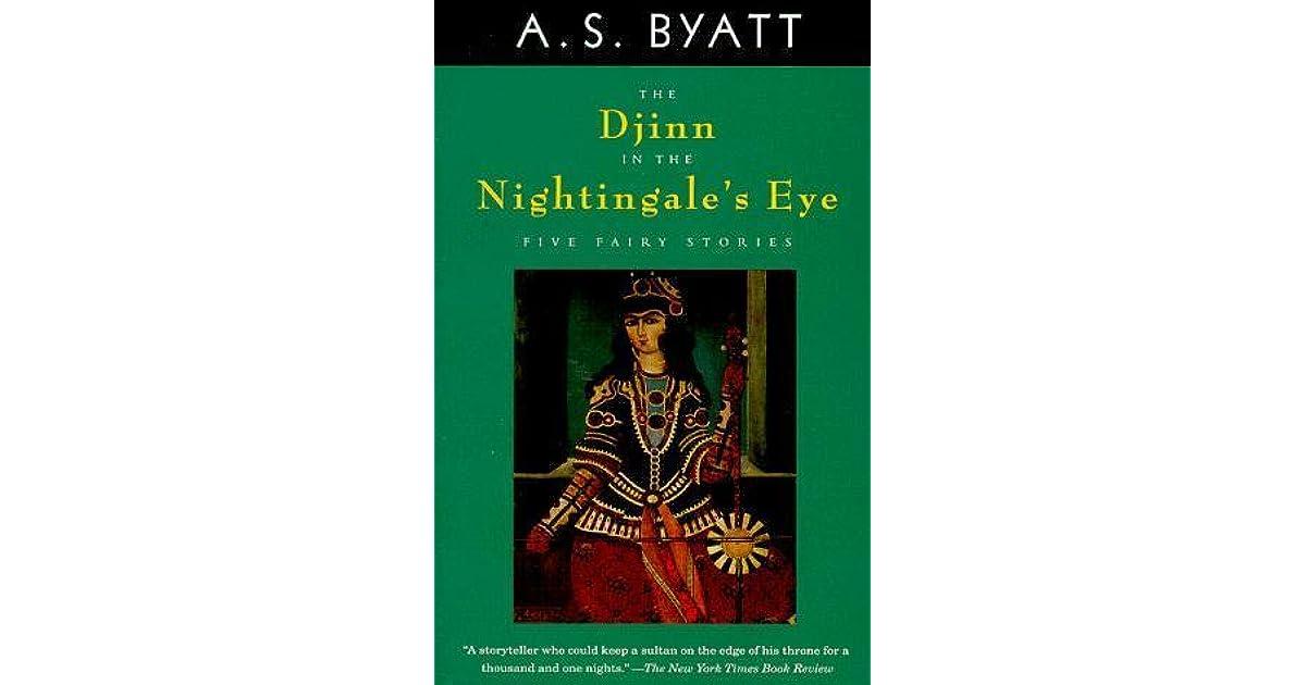 The Djinn In The Nightingale S Eye By A S Byatt