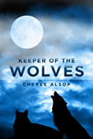 Keeper of the Wolves