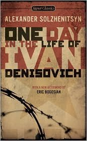 One Day in the Life of Ivan Denisovich Publisher: Signet Classics