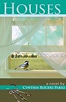 Houses: a novel