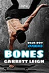 Bones by Garrett Leigh