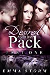 Desired by the Pack: Part One  (Peace River Guardians, #1)