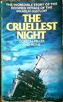 The Cruellest Night