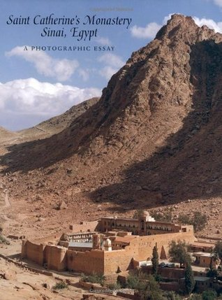 Saint Catherines Monastery Sinai Egypt A Photographic Essay