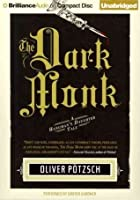 The Dark Monk (The Hangman's Daughter #2)