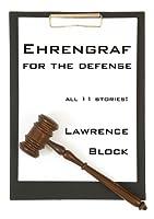Ehrengraf for the Defense