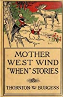 Mother West Wind When Stories (Illustrated) (Classic Books for Children)