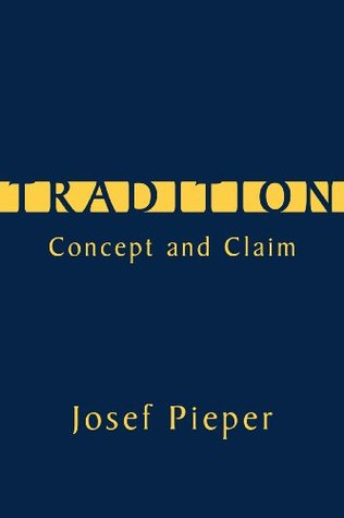 Tradition by Josef Pieper