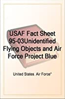 USAF Fact Sheet 95-03 Unidentified Flying Objects and Air