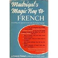 Madrigal's Magic Key to French