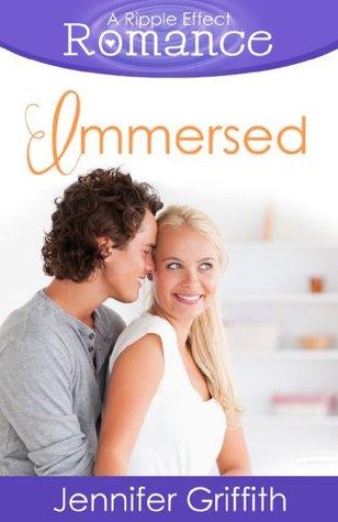Immersed (Ripple Effect Romance #6)
