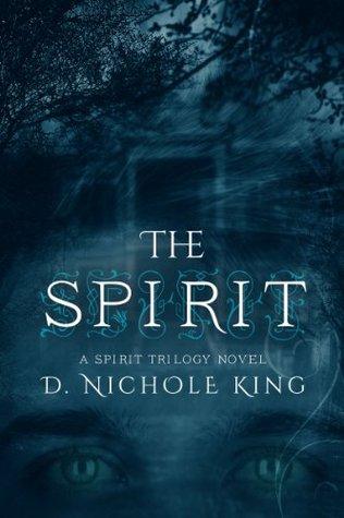 The Spirit (The Spirit Trilogy)