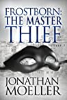 The Master Thief (Frostborn, #4)