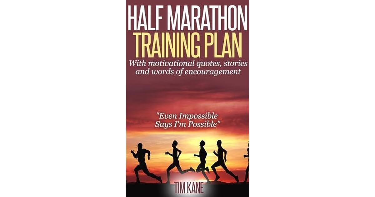 Half Marathon Training Plan: With motivational quotes ...