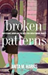 Broken Patterns: Professional Women and the Quest for a New Feminine Identity