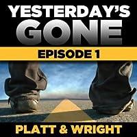 Yesterday's Gone: Season 1 - Episode 1