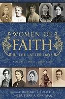 Women of Faith In The Latter Days (Volume Three)