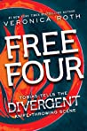Free Four: Tobias Tells the Divergent Knife-Throwing Scene (Divergent, #1.5) cover