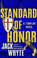 Standard of Honor (Templar Trilogy, #2)