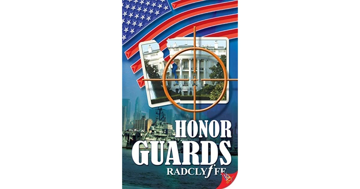 Honor guards radclyffe