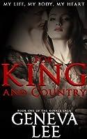 For King and Country (Royals Saga, #1)