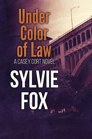 Under Color of Law by Sylvie Fox