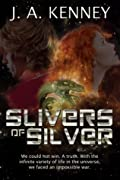 Slivers of Silver
