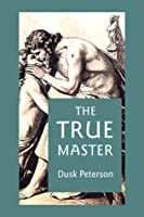 The True Master (Waterman: Master and Servant #2)