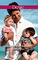 Double the Trouble (Kings of California, #15)