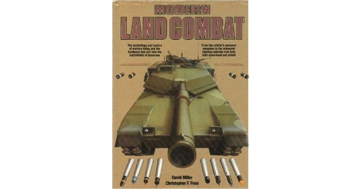 Modern Land Combat by David Miller