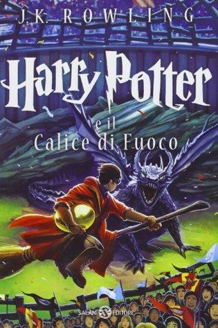 Harry Potter e il Calice di Fuoco (Harry Potter, #4)