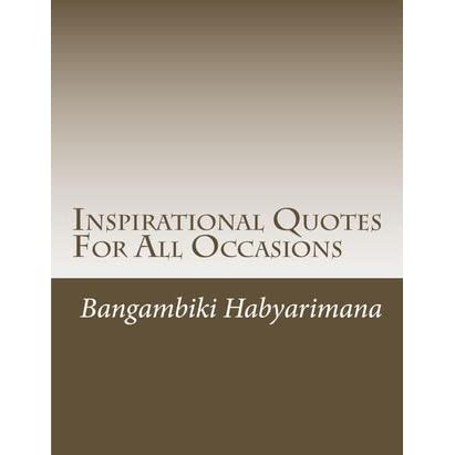 inspirational quotes for all occasions by bangambiki