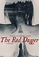 The Red Dagger (The Heretic Arcanum)