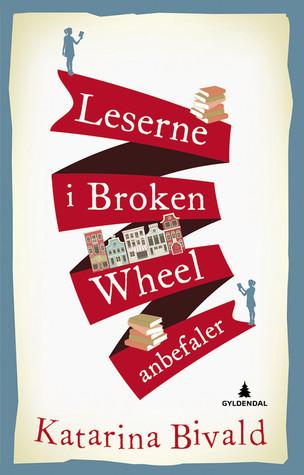 Leserne i Broken Wheel anbefaler by Katarina Bivald