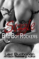 Sizzle (Bad Boy Rockers, #1)