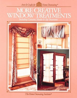 More Creative Window Treatments By Home Decorating Institute