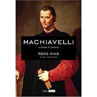 Machiavelli: İktidar Filozofu