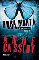 Hora Morta (The Murder Notebooks, #1)
