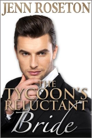 The Tycoon's Reluctant Bride (Billionaire Brothers #2)
