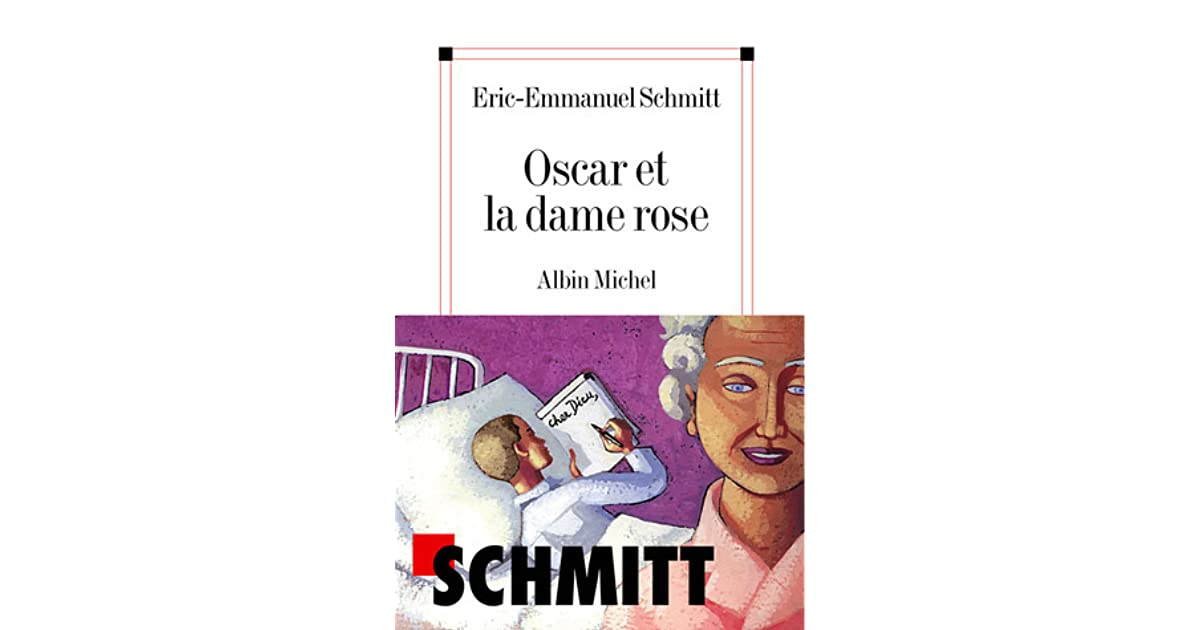 Oscar Et La Dame Rose By éric Emmanuel Schmitt