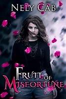 Fruit of Misfortune (The Creatura Series)