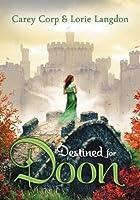 Destined for Doon (Doon, #2)